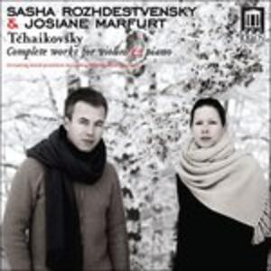 Opere per Violino e Pianoforte. Serenata Malinconica Op.26, Valse-Scherzo Op.34 - CD Audio di Pyotr Il'yich Tchaikovsky