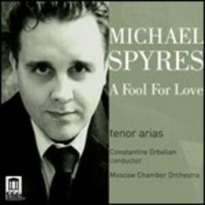 A Fool for Love - CD Audio di Michael Spyres