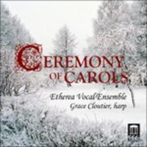 Ceremony of Carols - CD Audio