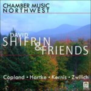 David Shifrin and Friends - CD Audio di David Shifrin