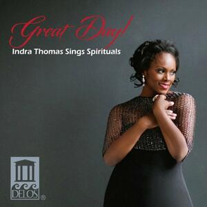 Great Day! Indra Thomas Sings Spirituals - CD Audio