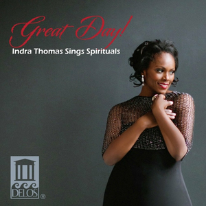 CD Great Day! Indra Thomas Sings Spirituals