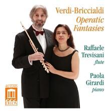Fantasie per Flauto e Pianoforte su Opere di Verdi - CD Audio di Giulio Briccialdi,Raffaele Trevisani