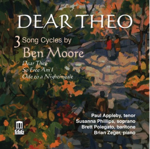 CD Dear Theo - So free I am - Ode to a Nightingale - 3 Song Cycles di Ben Moore