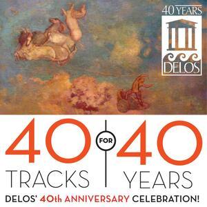 Delos 40th Anniversary - CD Audio