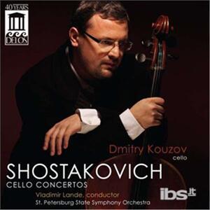 Cello Concerto - CD Audio di Dmitri Shostakovich