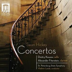 Concerto per violoncello - Concerto per clarinetto - CD Audio di Sean Hickey
