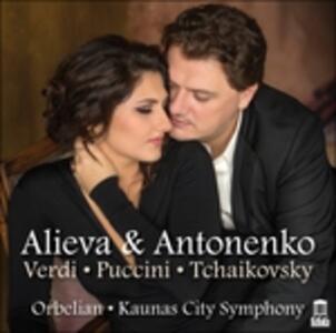 Alieva & Antonenko - CD Audio di Giacomo Puccini,Pyotr Il'yich Tchaikovsky,Giuseppe Verdi,Dinara Alieva,Aleksandrs Antonenko