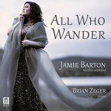 All Who Wander. Gypsy Songs - CD Audio di Antonin Dvorak,Jamie Barton