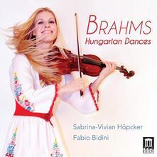 Danze ungheresi - CD Audio di Johannes Brahms,Fabio Bidini