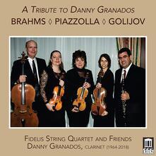 A Tribute To Danny Granados: Brahms , Piazzolla, Golijov - CD Audio