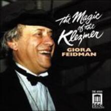 Magic of the Klezmer - CD Audio di Giora Feidman
