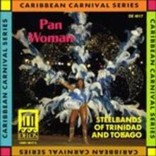 Pan Woman - Steelbands of Trinidad and Tobago - CD Audio