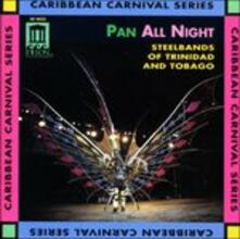 Pan All Night - Steelbands of Trinidad and Tobago - CD Audio