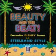 Beauty and the Beat - Favorite Disney Tunes in Steelband Style (Colonna sonora) - CD Audio