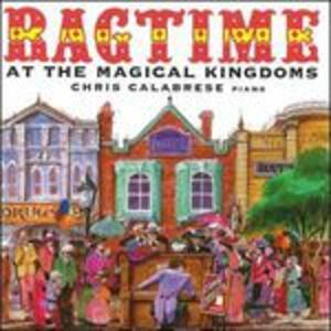Ragtime at the Magical Kingdoms - CD Audio