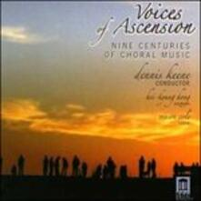 Voices of Ascension. Nine Centuries of Choral Music - CD Audio di Dennis Keene