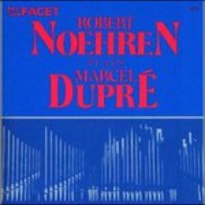 7 Pieces Op.27. n.4 Carillon, Suite Bretonne Op.21. Ii Fileuse - CD Audio di Marcel Dupré,Robert Noehren