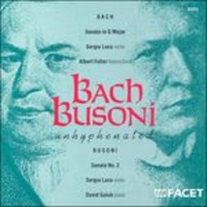 Sonate per violino e clavicembalo - CD Audio di Johann Sebastian Bach,Ferruccio Busoni