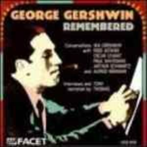 CD Remembered. Conversations with Gershwin, Astaire, Levant, Whiteman e Altri di Paul Whiteman