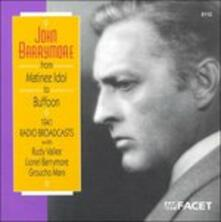 John Barrymore. from Matinee Idol to Buffoon - CD Audio