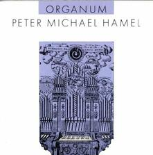 Organum - CD Audio di Peter Michael Hamel