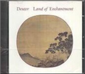 Land of Enchantment - CD Audio di Deuter