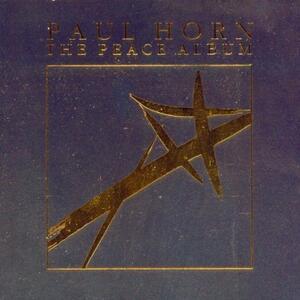 Peace Album - CD Audio di Paul Horn