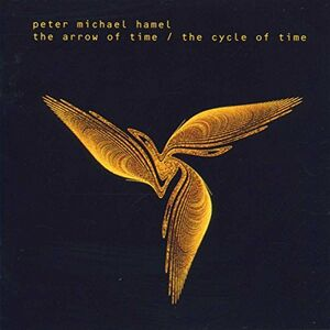 CD Arrow of Time - Cycle of ti di Peter Michael Hamel