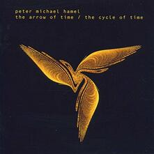 Arrow of Time - Cycle of ti - CD Audio di Peter Michael Hamel