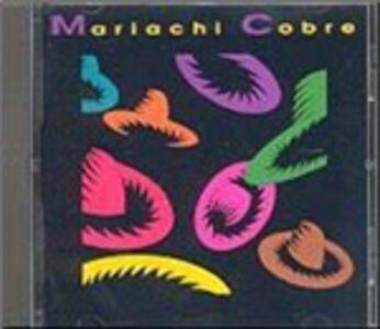 Foto Cover di Mariachi Cobre, CD di Mariachi Cobre, prodotto da Celestial Harmonies
