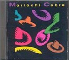 Mariachi Cobre - CD Audio di Mariachi Cobre
