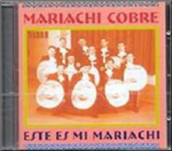 CD Este Es Mi Mariachi di Mariachi Cobre