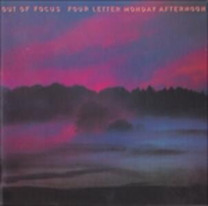 Four Letter Monday Aftern - CD Audio di Out of Focus
