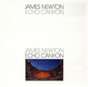 CD Echo Canyon di James Newton