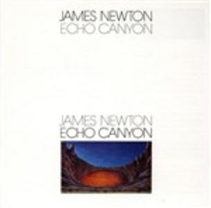 CD Echo Canyon di James Newton