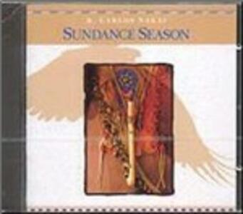 Sundance Season - CD Audio di R. Carlos Nakai