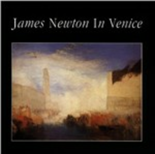 CD In Venice di James Newton