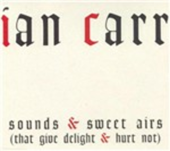 CD Sounds & Sweet Airs di Ian Carr