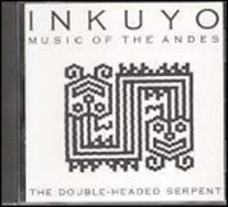 The Double-Headed Serpent - CD Audio di Inkuyo