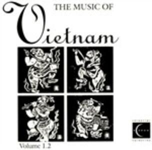 Music of Vietnam Volume 1.2 - CD Audio