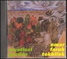 Mystical Garden - CD Audio di Omar Faruk Tekbilek