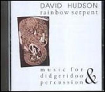 CD Rainbow Serpent di David Hudson