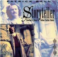 Storyteller. Gwilan - CD Audio di Patrick Ball
