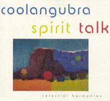 Spirit Talk - CD Audio di Coolangubra