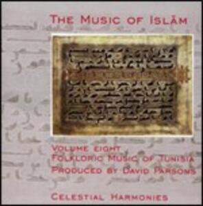 The Music of Islam vol.8. Folkloric Music of Tunisia - CD Audio