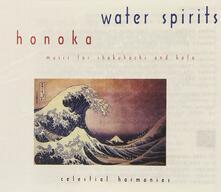 Water Spirits - CD Audio di Honoka