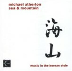Sea & Mountain - CD Audio di Michael Atherton