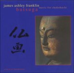 CD Butsuga di James Ashley Franklin