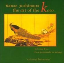 Art of the Koto 2 - CD Audio di Nanae Yoshimura